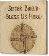 Brigid's Cross Blessing Woodburned Plaque Canvas Print
