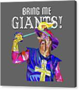 Bring Me Giants Tee Canvas Print