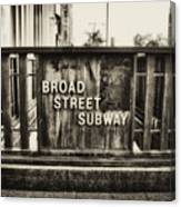 Broad Street Subway - Philadelphia Canvas Print