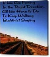 Buddhist Proverb Canvas Print