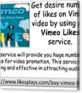 Buy Vimeo Likes Canvas Print