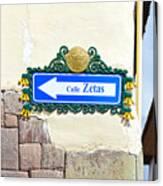 Calle Zetas Sign, Cusco, Peru Canvas Print