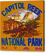 Capitol Reef National Park Utah Canvas Print