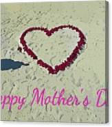 Card For Mothers Day Canvas Print