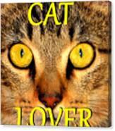 Cat Lover Spca Canvas Print