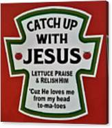 Catch Up With Jesus Canvas Print