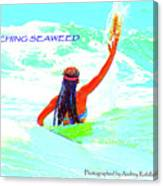 Catching Seaweed Canvas Print