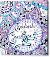 Celebrate Caregivers Canvas Print