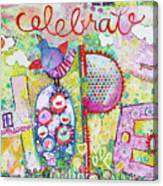 Celebrate Hope Canvas Print
