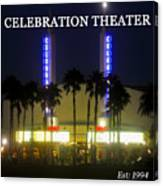 Celebration Movie Theater 1994 Canvas Print