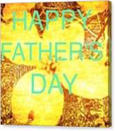 Cheerful Father's Day Canvas Print