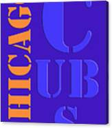 Chicago Cubs Baseball Team Vintage Original Typpography Canvas Print