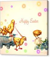 Chicks And Eggs - Happy Easter Canvas Print