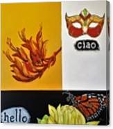Ciao Means Hello Canvas Print