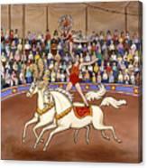 Circus Bareback Riders Canvas Print