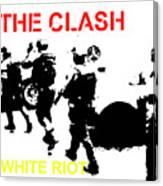 Clash White Riot  Canvas Print