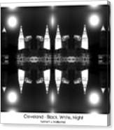 Cleveland  Black White Night Canvas Print