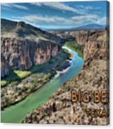 Cliff View Of Big Bend Texas National Park And Rio Grande Text Big Bend Texas Canvas Print