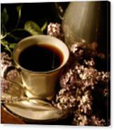 Coffee And Lilacs In The Morning Canvas Print