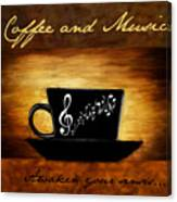Coffee And Music Canvas Print