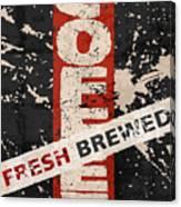 Coffee Fresh Brewed Canvas Print