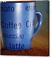 Coffee Straight Up  Canvas Print