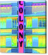 Colony Hotel Canvas Print