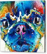 Colorful Pug Art - Smug Pug - By Sharon Cummings Canvas Print