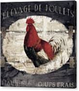 Compagne IIi Rooster Farm Canvas Print