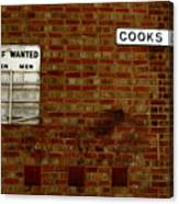 Cooks Wanted Canvas Print