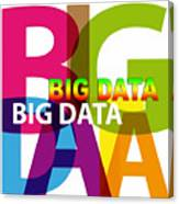 Creative Title - Big Data Canvas Print