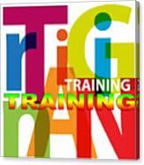 Creative Title - Training Canvas Print