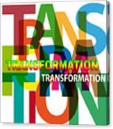 Creative Title - Transformation Canvas Print