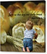 Daily Bread. Canvas Print