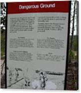 Dangerous Ground Canvas Print