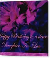 Daughter-in-law Birthday Card        Chrysanthemum Canvas Print