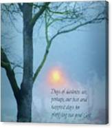 Days Of Darkness Canvas Print