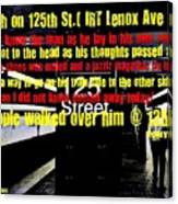 Death On 125th St. Irt Lenox Ave Line Canvas Print