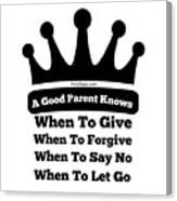 Definition Of A Good Parent Canvas Print
