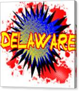 Delaware Comic Exclamation Canvas Print