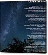 Desiderata - The Milky Way  Canvas Print
