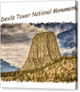 Devils Tower Inspiration 2 Canvas Print