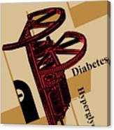 Diabetes No. I Canvas Print