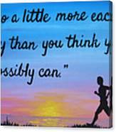 Do A Little More 18x24 Inspirational Art Canvas Print