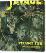 Doc Savage Strange Fish Canvas Print