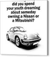 Dreaming Of A Porsche Canvas Print