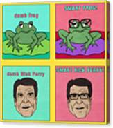 Dumb Rick Perry/smart Rick Perry Canvas Print