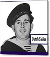 Dutch Sailor This Man Is Your Friend Canvas Print