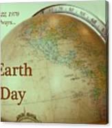 Earth Day Always Canvas Print