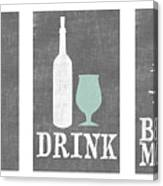 Eat Drink Be Merry Canvas Print